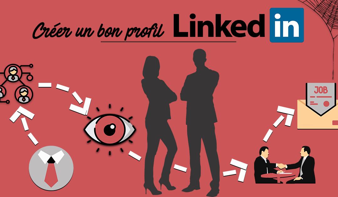 Comment créer un bon profil Linkedin?